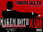 Young Deezil - Makem Both Mad [Audio] Prod By DNA The Producer