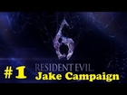 Resident Evil 6 - Chapter 1/Jake Campaign Gameplay/Walkthrough Ep.1