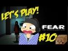 Let's Play FEAR : Der Mann und die Bomben [Ep.10|Deutsch|HD]