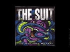 The Suit - The way that we fall