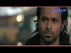 Toh Phir Aao Awarapan2007 HD Music full songs new 2012_imran hashme songs_by m khan