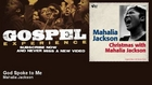 Mahalia Jackson - God Spoke to Me - Gospel