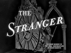 The Stranger (1946) - Full Movie